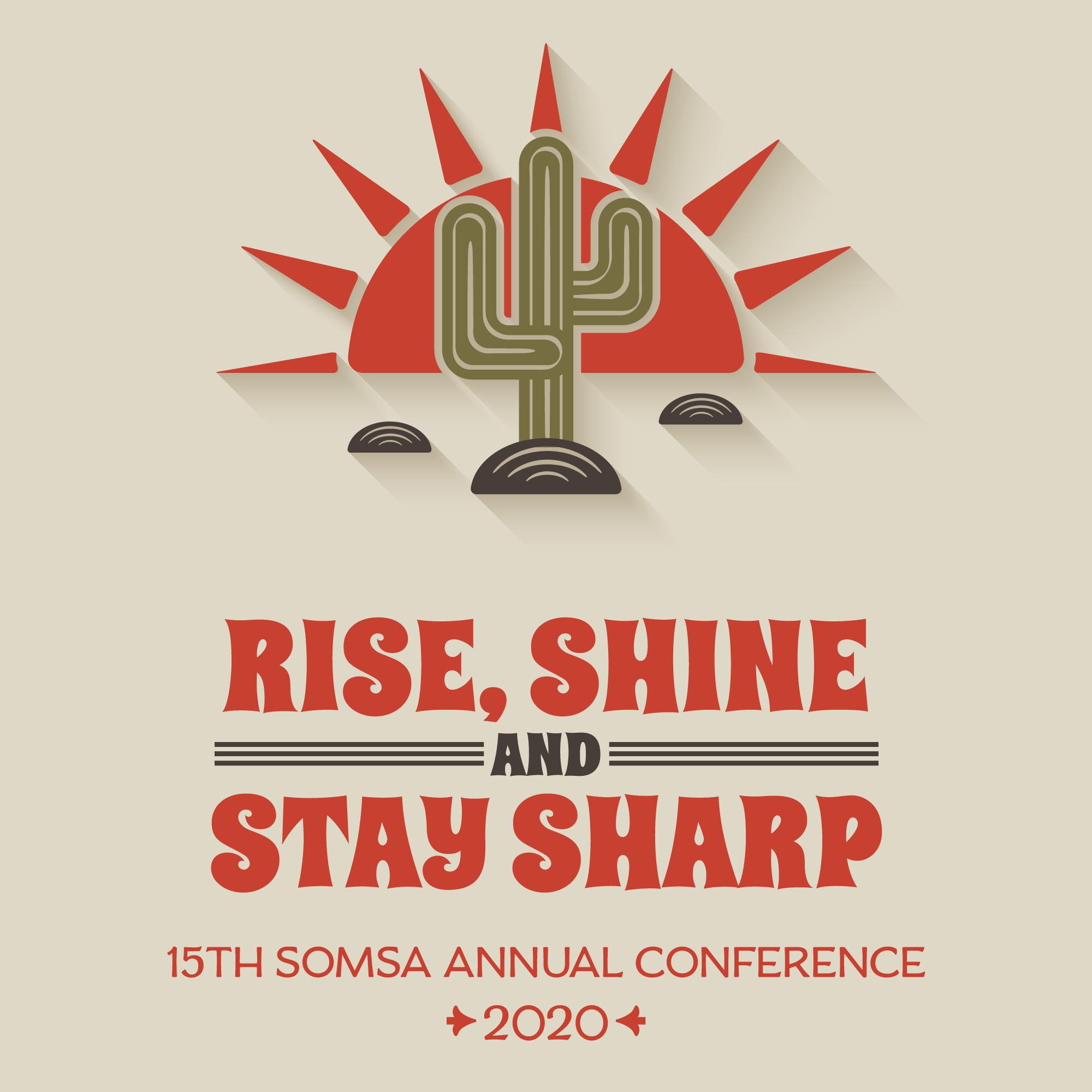 Rise Shine & Stay Sharp :: 2020 SOMSA Conference logo